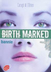 Birth marked. Volume 2, Bannie