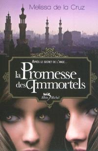 Les vampires de Manhattan. Volume 6, La promesse des immortels