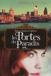 Les vampires de Manhattan. Volume 7, Les portes du paradis
