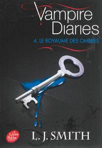 Vampire diaries. Volume 4, Le royaume des ombres