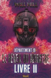 Département 19, Volume 2, Le réveil du monstre. Volume 2