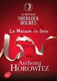 Le nouveau Sherlock Holmes, La maison de soie