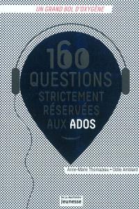 160 questions strictement réservées aux ados : un grand bol d'oxygène