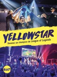 Yellowstar : devenez un champion de League of Legends