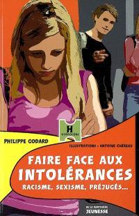 Faire face aux intolérances : racisme, sexisme, préjugés...