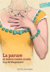 La parure : et autres contes cruels