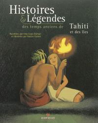 Histoires & légendes des temps anciens de Tahiti & des îles