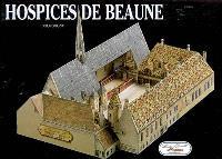 Hospices de Beaune : hôpital XVe siècle (Bourgogne)