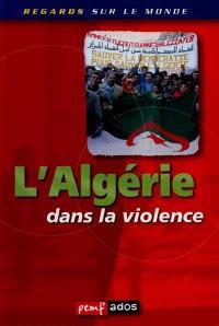 L'Algérie dans la violence