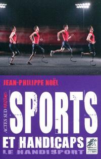 Sports et handicaps : le handisport