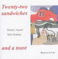 Twenty-two sandwiches and a toast