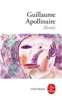 Alcools : poèmes 1898-1913