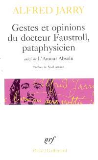 Gestes et opinions du docteur Faustroll, pataphysicien; Suivi de L'amour absolu