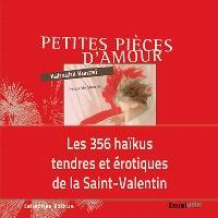 Petites pièces d'amour : haïkus (tendrement) érotiques