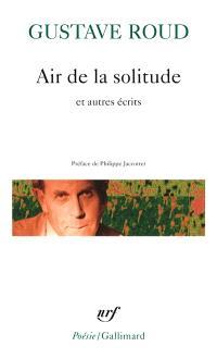 Air de la solitude : et autres écrits