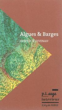 Algues & barges (et autres bestioles)