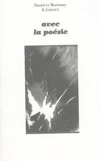 Avec la poésie
