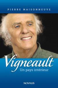 Gilles Vigneault  : un pays intérieur