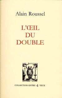 L'oeil du double