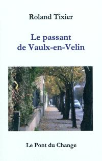 Le passant de Vaulx-en-Velin