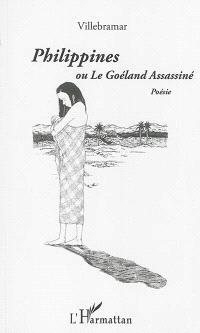 Philippines ou Le goéland assassiné
