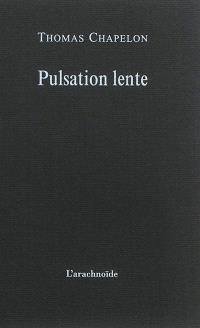 Pulsation lente