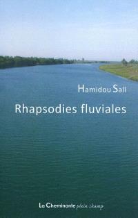 Rhapsodies fluviales