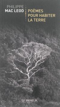 Poèmes pour habiter la Terre