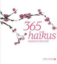 365 haïkus : instants d'éternité