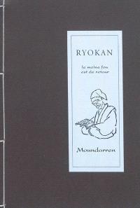 Le moine fou est de retour : portrait & poèmes