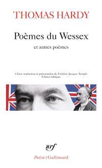 Poèmes du Wessex; Suivi de Poèmes d'hier et d'aujourd'hui; Suivi de La risée du temps