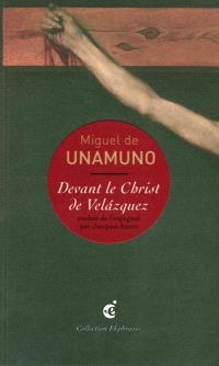 Devant le Christ de Velazquez : troisième partie du poème : une lecture de Diego Velazquez, Le Christ crucifié, vers 1632, Musée du Prado, Madrid