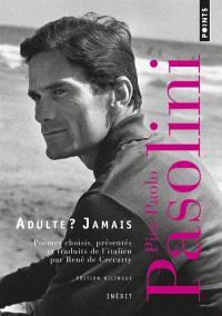 Adulte ? Jamais : une anthologie, 1941-1953