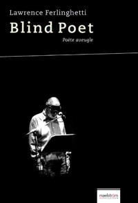 Blind poet = Poète aveugle