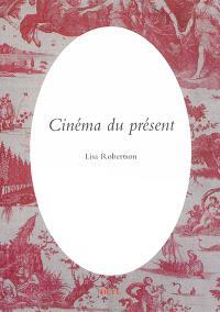 Cinéma du présent