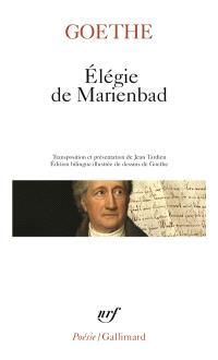 Elégie de Marienbad : et autres poèmes