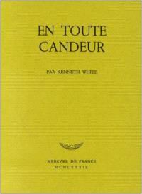 En toute candeur ; Poèmes du monde blanc