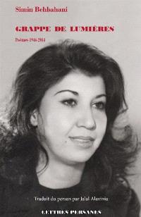Grappe de lumières : poèmes 1946-2014