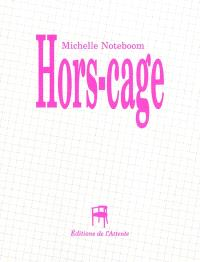 Hors-cage