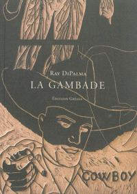 La gambade : oeuvres choisies (1969-2009)