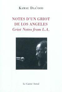 Notes d'un griot de Los Angeles = Griot notes from L.A.