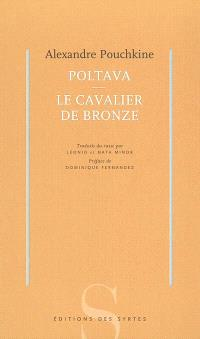 Poltava; Suivi de Le cavalier de bronze