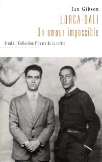 Lorca-Dalì  : un amour impossible