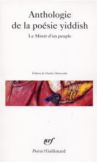 Anthologie de la poésie yiddish : le miroir d'un peuple
