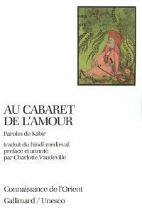 Au cabaret de l'amour : paroles de Kabîr