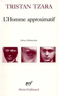 L'homme approximatif : 1925-1930