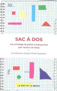 Sac à dos : une anthologie de poésie contemporaine pour lecteurs en herbe