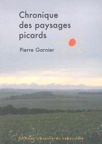 Chronique des paysages picards