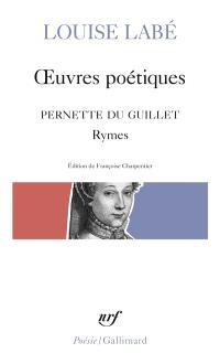 Oeuvres poétiques; Rymes de Pernette du Guillet; Blasons du corps féminin