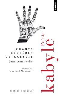 Chants berbères de Kabylie : poésie kabyle